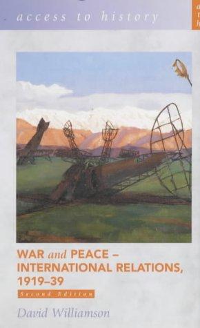 War & Peace: International Relations, 1919-39 9780340857922