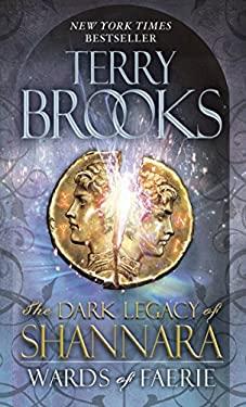 Wards of Faerie : The Dark Legacy of Shannara