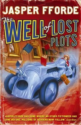 The Well of Lost Plots. Jasper Fforde