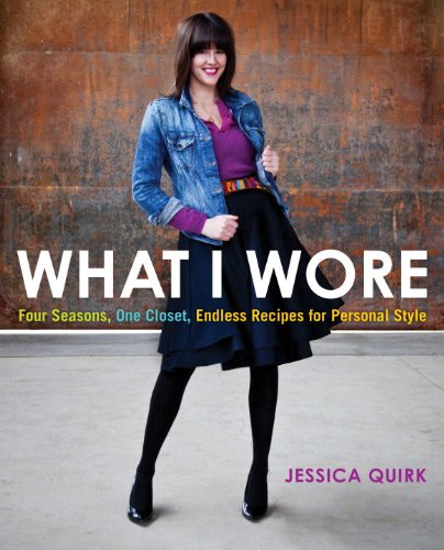 What I Wore: Four Seasons, One Closet, Endless Recipes for Personal Style 9780345526106