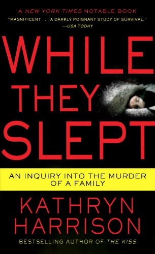 While They Slept: An Inquiry Into the Murder of a Family 9780345516602