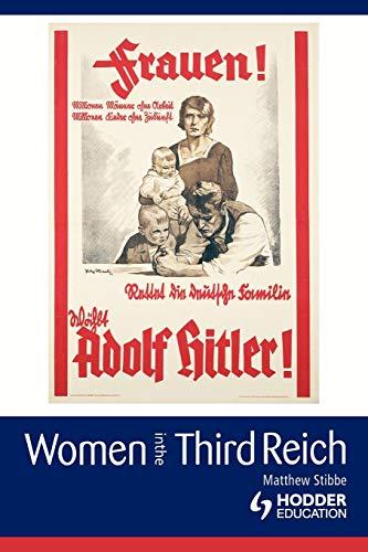 Women in the Third Reich 9780340761045