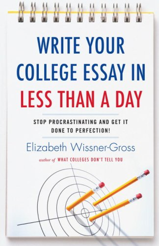 Write Your College Essay in Less Than a Day 9780345517272