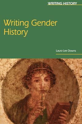 Writing Gender History 9780340807965
