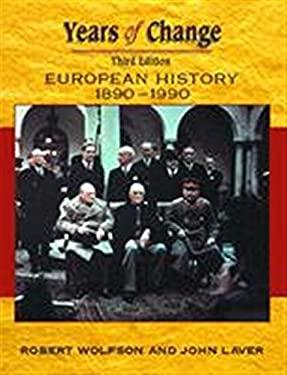 Years of Change: European History, 1800-1945