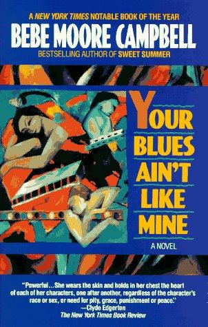 Your Blues Ain't Like Mine 9780345383952