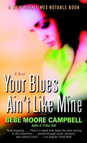 Your Blues Ain't Like Mine 9780345401120