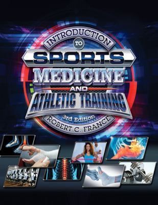 Introduction to Sports Medicine and Athletic Training (MindTap Course List)