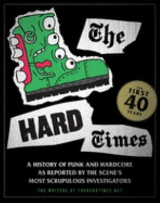 The Hard Times: The First 40 Years