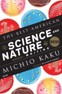 Best American Science and Nature Writing 2020 (The Best American Series )