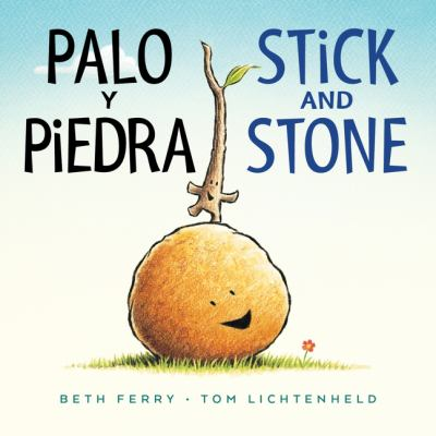 Palo y Piedra/Stick and Stone bilingual board book (English and Spanish Edition)
