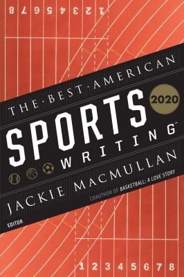 Best American Sports Writing 2020 (The Best American Series )