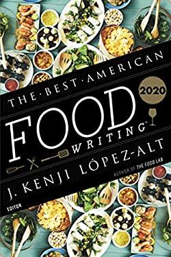 Best American Food Writing 2020 (The Best American Series )