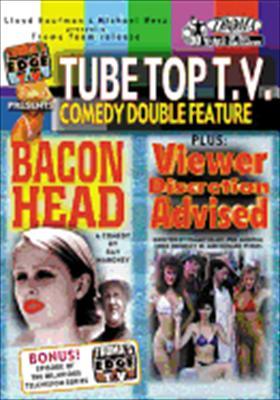Bacon Head/Viewer Discretion Advised