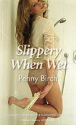 Slippery When Wet 9780352340917