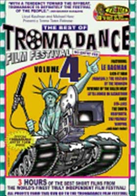 The Best of Tromadance Film Festival Volume 4