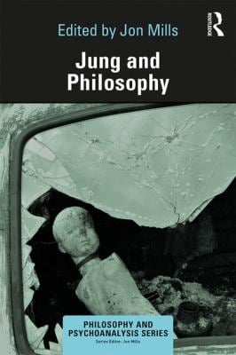 Jung and Philosophy (Philosophy and Psychoanalysis)