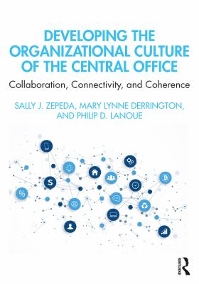 Developing the Organizational Culture of the Central Office