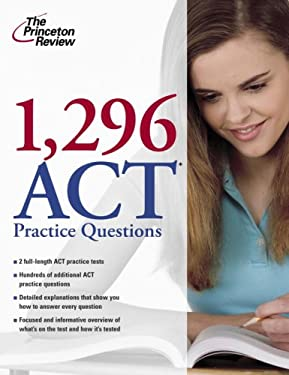 1,296 ACT Practice Questions 9780375429026