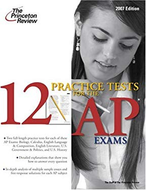 12 Practice Tests for the AP Exams 9780375765841