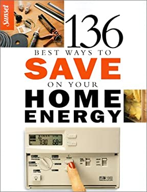 136 Best Ways to Save on Your Home Energy 9780376012043