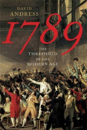 1789: The Threshold of the Modern Age 9780374100131