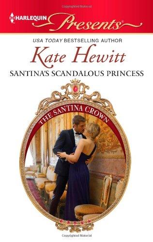 Santina's Scandalous Princess (Harlequin Presents) 9780373130788