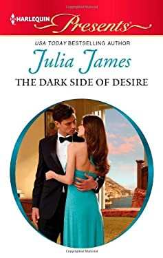 The Dark Side of Desire (Harlequin Presents)