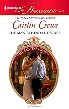 The Man Behind the Scars (Harlequin Presents)