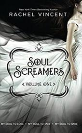 Soul Screamers, Volume 1: My Soul to Lose\My Soul to Take\My Soul to Save 16147876