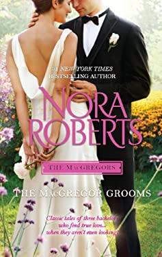 The MacGregor Grooms (The Macgregors) - Roberts, Nora