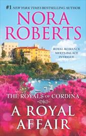 A Royal Affair: Affaire Royale\Command Performance (The Royals of Cordina) 23225948