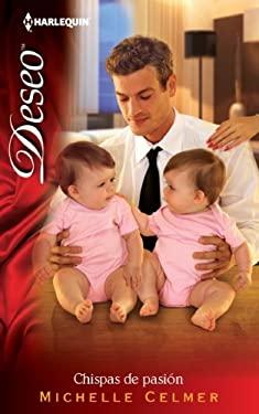 Chispas De Pasion: (Sparks of Passion) (Harlequin Desco (Spanish)) (Spanish Edition) 9780373359899