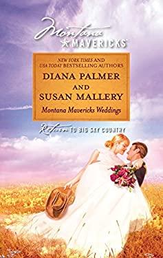Montana Mavericks Weddings: The Bride Who Was Stolen in the Night\Cowgirl Bride 9780373362462