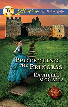 Protecting the Princess 9780373444786