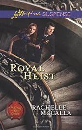 Royal Heist (Love Inspired Suspense)