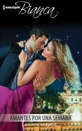 Amantes por una semana (Harlequin Bianca) (Spanish Edition) - Milburne, Melanie