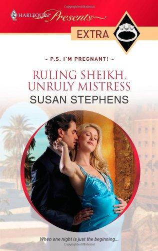 Ruling Sheikh, Unruly Mistress 9780373527755