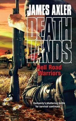 Hell Road Warriors 9780373626137