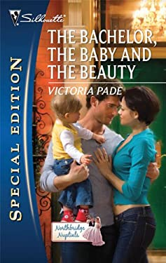 The Bachelor, the Baby and the Beauty 9780373655441