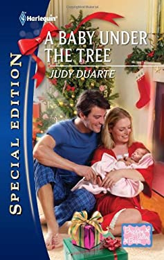 A Baby Under the Tree 9780373656400