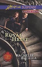 Royal Heist (Love Inspired Suspense (Large Print))