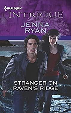 Stranger on Raven's Ridge (Harlequin Intrigue Series) 9780373696789