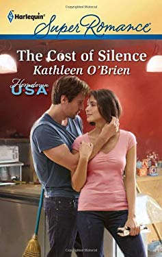 The Cost of Silence 9780373717460