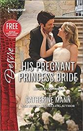 ISBN 9780373734405 product image for His Pregnant Princess Bride (Bayou Billionaires) | upcitemdb.com