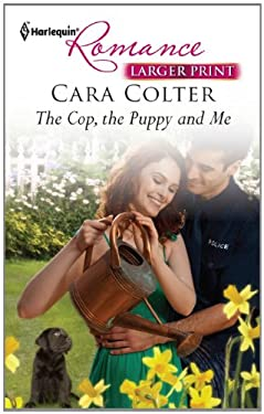 The Cop, the Puppy and Me 9780373741588