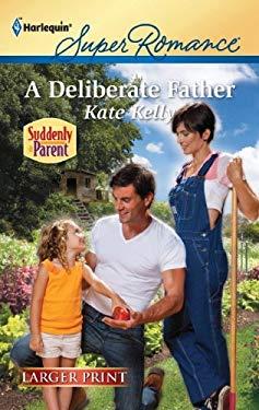 A Deliberate Father 9780373784967