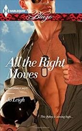 All the Right Moves (Harlequin Blaze) 20799481