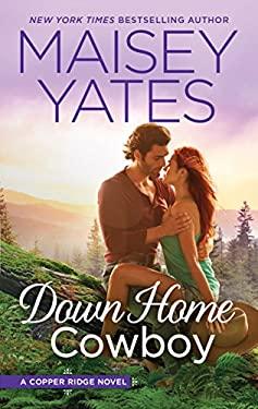 Down Home Cowboy: A Western Romance Novel (Copper Ridge)