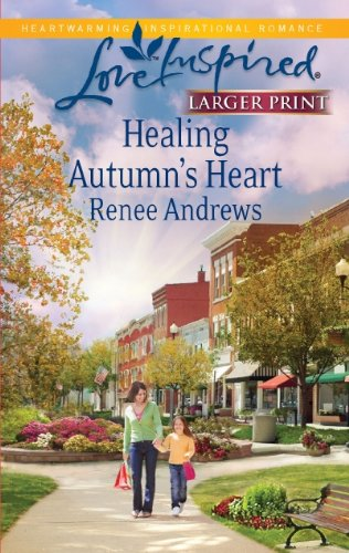 Healing Autumn's Heart 9780373815791